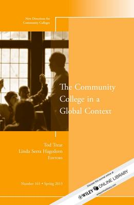 The Community College in a Global Context: New Directions for Community Colleges - J-B CC Single Issue Community Colleges (Paperback)