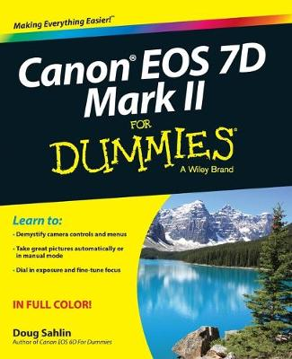 Canon EOS 7D Mark II For Dummies (Paperback)