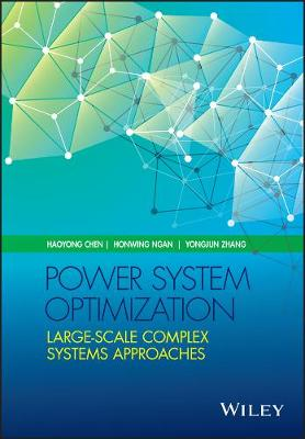 Power System Optimization: Large-scale Complex Systems Approaches (Hardback)