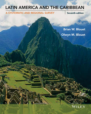 Latin America and the Caribbean: A Systematic and Regional Survey (Paperback)