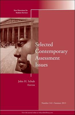 Selected Contemporary Assessment Issues: New Directions for Student Services - J-B SS Single Issue Student Services 142 (Paperback)