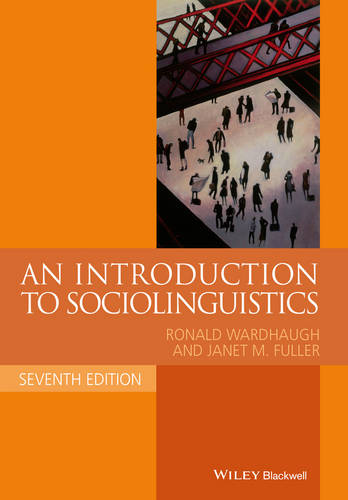 An Introduction to Sociolinguistics - Blackwell Textbooks in Linguistics (Paperback)