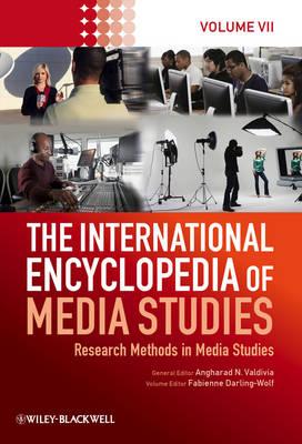 The International Encyclopedia of Media Studies: v. 7: Research Methods in Media Studies (Hardback)
