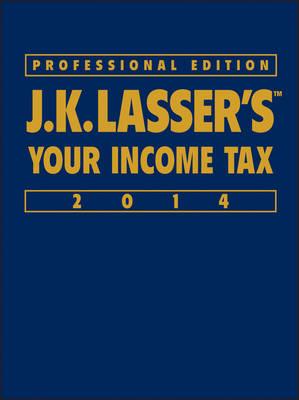 J. K. Lasser's Your Income Tax Professional Edition 2014 - J. K. Lasser (Hardback)