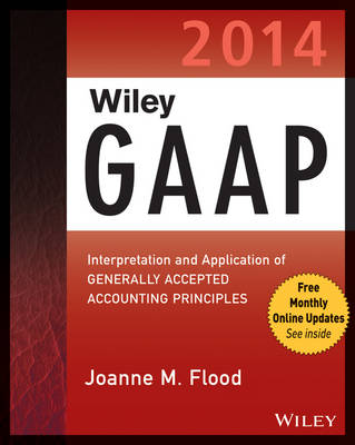 Wiley GAAP 2014: Interpretation and Application of Generally Accepted Accounting Principles (Paperback)
