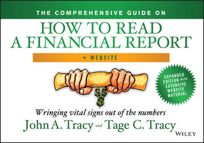 The Comprehensive Guide on How to Read a Financial Report: Wringing Vital Signs Out of the Numbers + Website (Hardback)