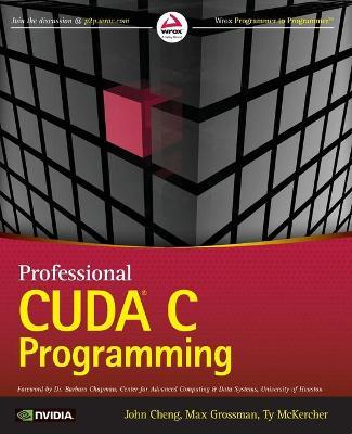 Professional CUDA C Programming (Paperback)