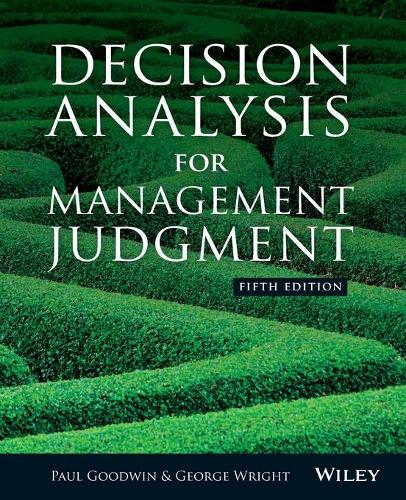 Decision Analysis for Management Judgment (Paperback)