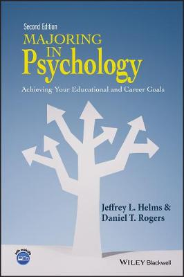 Majoring in Psychology - Achieving Your Educational and Career Goals, 2E (Paperback)