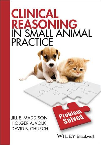 Clinical Reasoning in Small Animal Practice (Paperback)