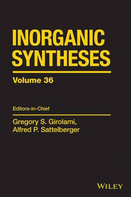 Inorganic Syntheses: 36 (Hardback)