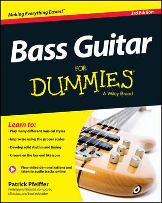 Bass Guitar For Dummies: Book + Online Video & Audio Instruction (Paperback)