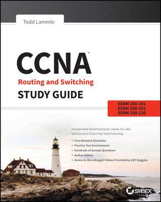 CCNA Routing and Switching Study Guide: Exams 100-101, 200-101, and 200-120 (Paperback)