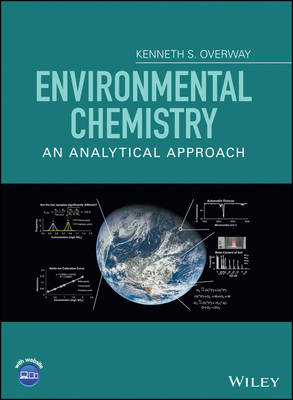 Environmental Chemistry: An Analytical Approach (Hardback)