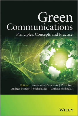 Green Communications: Principles, Concepts and Practice (Hardback)