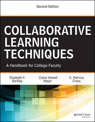 Collaborative Learning Techniques: A Handbook for College Faculty (Paperback)