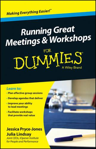 Running Great Meetings and Workshops For Dummies (Paperback)