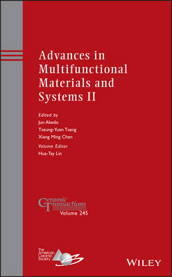 Advances in Multifunctional Materials and Systems II - Ceramic Transactions Series (Hardback)