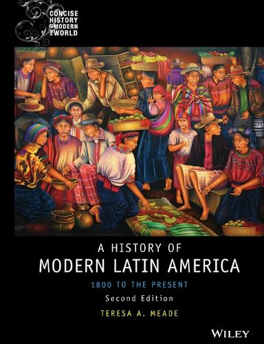 History of Modern Latin America: 1800 to the Present - Wiley Blackwell Concise History of the Modern World (Paperback)