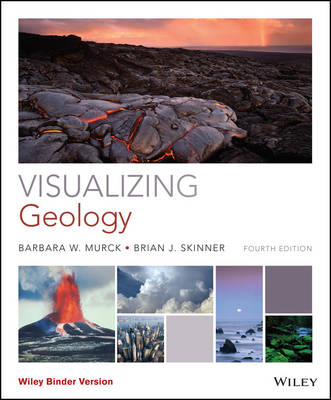 Visualizing Geology, Fourth Edition - VISUALIZING SERIES (Paperback)