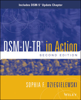 DSM-IV-TR in Action: Includes DSM-5 Update Chapter (Paperback)