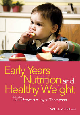Early Years Nutrition and Healthy Weight (Paperback)