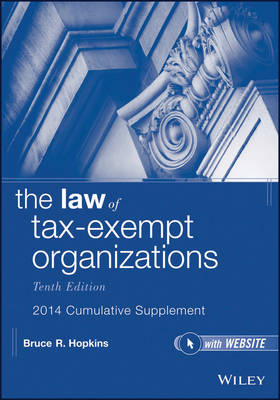 The Law of Tax-Exempt Organizations, 2014 Cumulative Supplement (Paperback)