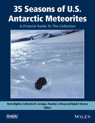 35 Seasons of U.S. Antarctic Meteorites (1976-2010): A Pictorial Guide To The Collection - Special Publications (Hardback)