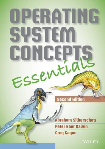 Operating System Concepts Essentials (Paperback)