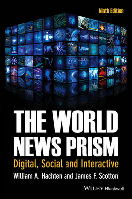 The World News Prism: Digital, Social             and Interactive, 9th Edition (Paperback)