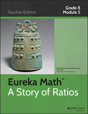 A Eureka Math, a Story of Ratios: Grade 8, Module 5: Examples of Functions from Geometry - Eureka Math (Paperback)