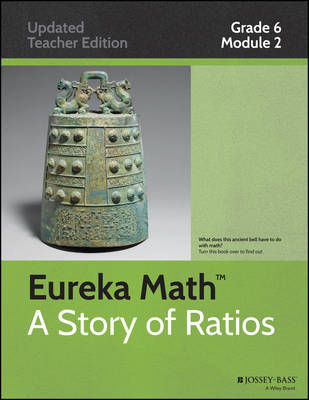 Common Core Mathematics: A Story of Ratios Grade 6, Module 2: Arithmetic Operations Including Dividing by a Fraction - Common Core Eureka Math (Paperback)