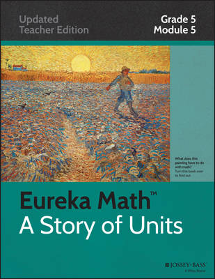 Eureka Math, a Story of Units: Grade 5, Module 5: Addition and Multiplication with Volume and Area - Eureka Math (Paperback)