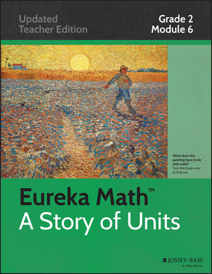 Common Core Mathematics, a Story of Units: Grade 2, Module 6: Foundations of Multiplication and Division - Eureka Math (Paperback)