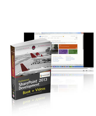 Professional SharePoint 2013 Development and SharePoint-videos.com Bundle (Paperback)