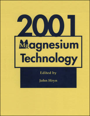 Magnesium Technology 2001 (Hardback)