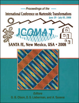 International Conference on Martensitic Transformations (ICOMAT) 2008 (Hardback)