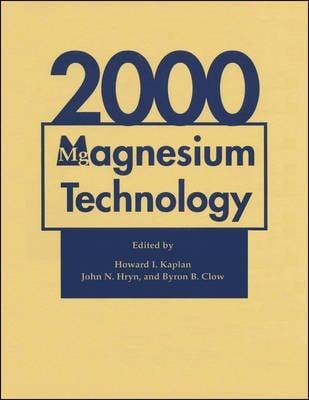 Magnesium Technology 2000 (Hardback)