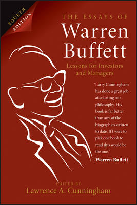 The Essays of Warren Buffett, 4th Edition: Lessons for Investors and Managers (Paperback)