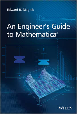 An Engineer's Guide to Mathematica (R) (Paperback)