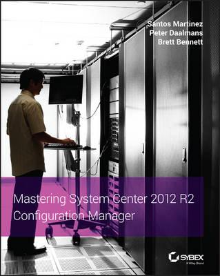 Mastering System Center 2012 R2 Configuration Manager (Paperback)