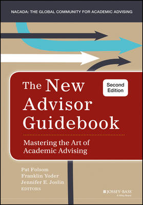 The New Advisor Guidebook: Mastering the Art of Academic Advising (Hardback)