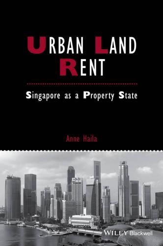 Urban Land Rent: Singapore as a Property State - Studies in Urban and Social Change (Paperback)