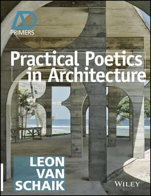 Practical Poetics in Architecture - Ad Primer - Architectural Design Primer (Paperback)