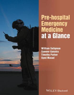 Pre-hospital Emergency Medicine at a Glance - At a Glance (Paperback)