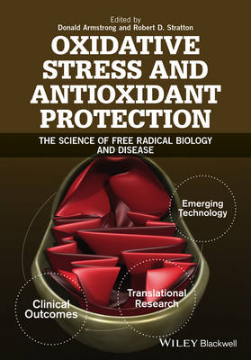 Oxidative Stress and Antioxidant Protection: The Science of Free Radical Biology and Disease (Hardback)