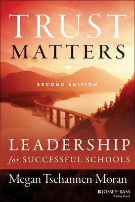 Trust Matters: Leadership for Successful Schools (Paperback)
