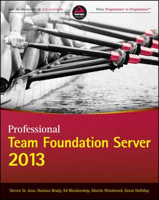Professional Team Foundation Server 2013 (Paperback)