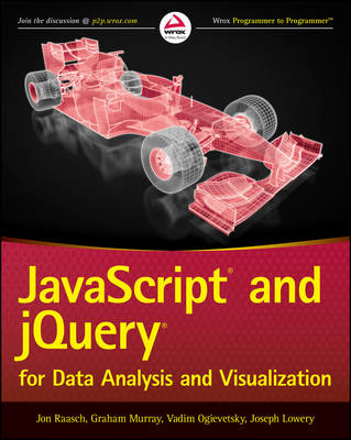 JavaScript and Jquery for Data Analysis and Visualization (Paperback)