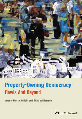 Property-Owning Democracy: Rawls and Beyond (Paperback)